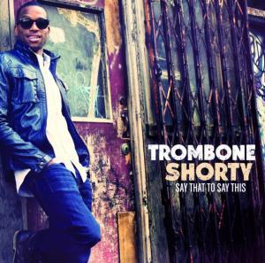 couv_trombone_shorty