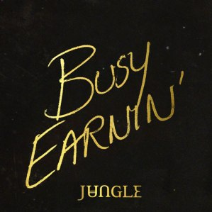 Jungle-BusyEarnin