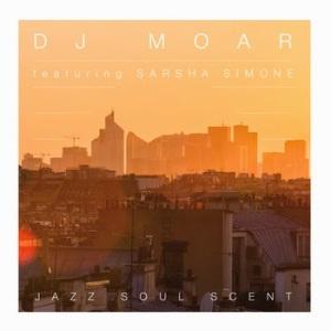 Dj Moar -Jazz Soul Scent- feat Sarsha Simone (Vinyl LP)_ok