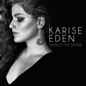 Karise_Eden_Things-Ive-Done